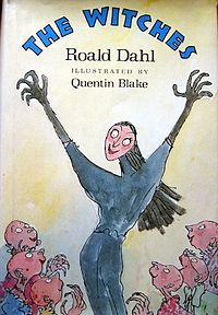 """The Witches, one of many delightful, fantastical adventures from Roald Dahl, """"one of the greatest storytellers for children of the 20th century"""""""