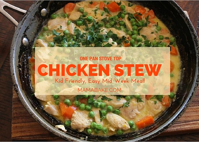 One Pan Stovetop Creamy Chicken stew - Mamabake