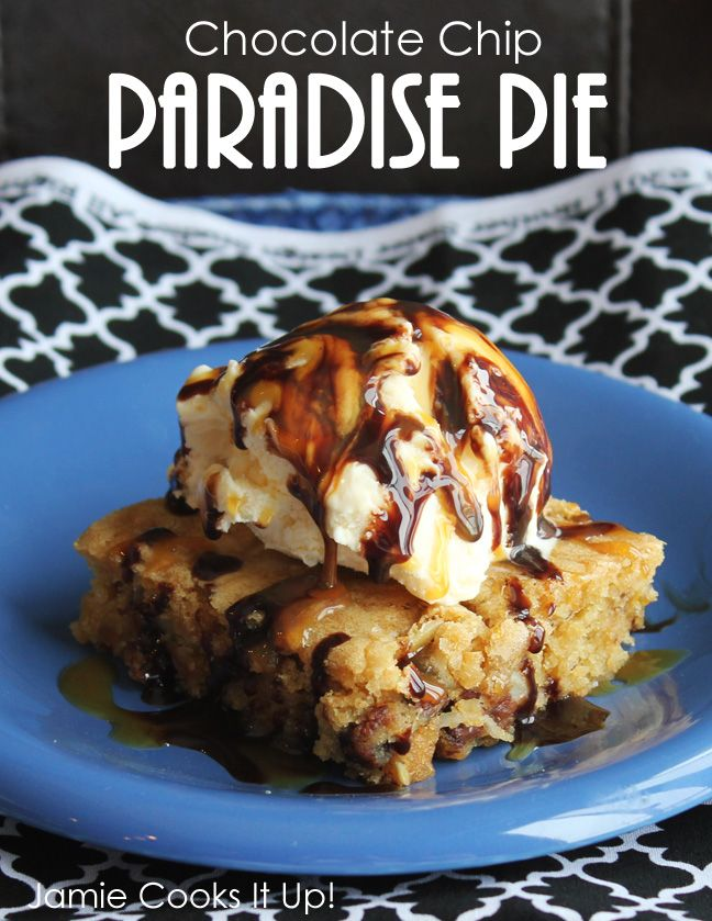 Chocolate Chip Paradise Pie - chili's copycat recipe ~ really rich and so good! I topped it with homemade hot fudge and it was incredible!