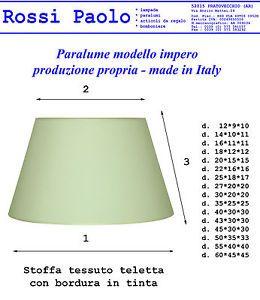 Paralume Modello Impero IN Tessuto Accoppiato A Plastica Made IN Italy | eBay