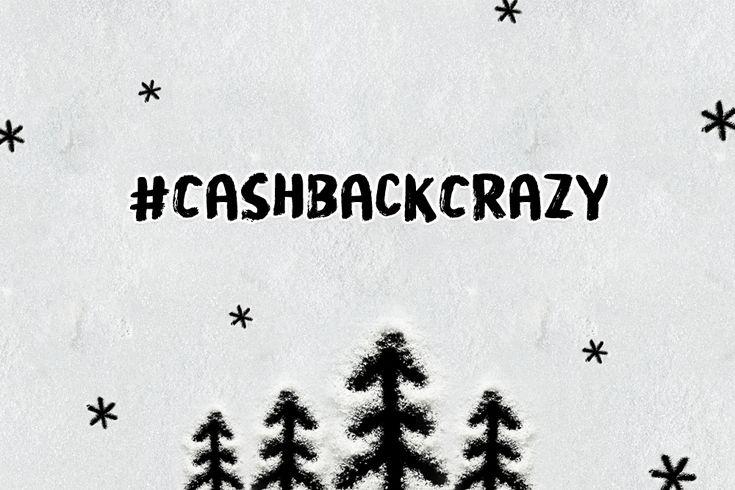 #CashBackCrazy: Snowy