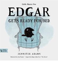 Meet the plucky toddler Edgar the raven. He's mischievous, disobedient, and contrary. He's also lovable. Inspired by Edgar Allan Poe.