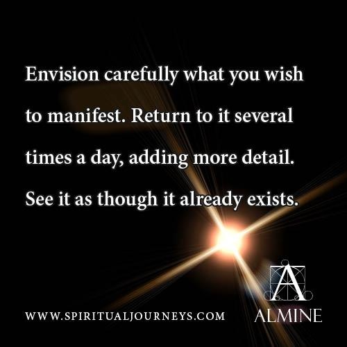 Envisioning what you wish to manifest...