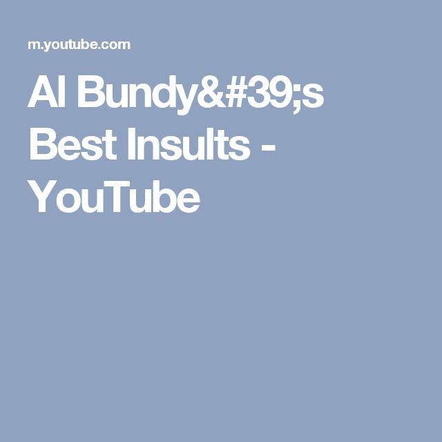 Al Bundy's Best Insults - YouTube
