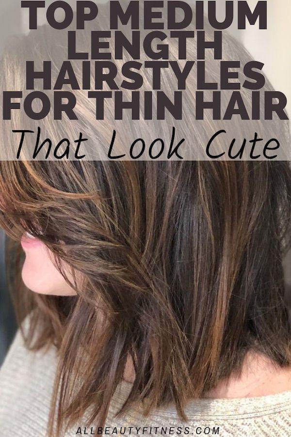 Top Medium Length Hairstyles For Thin Hair That Look Cute