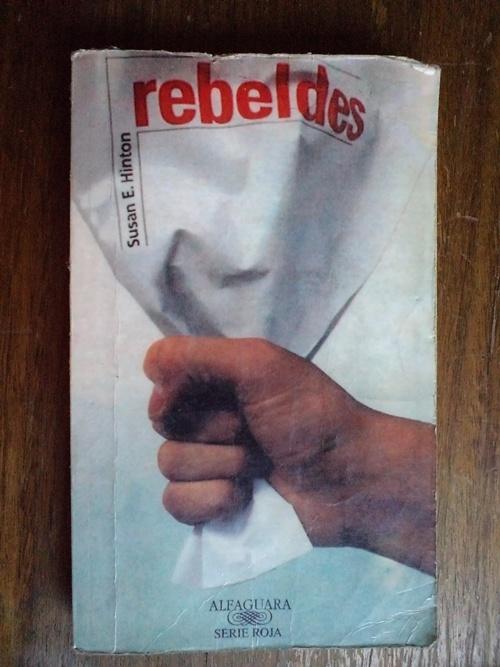 Rebeldes - Susan E. Hinton
