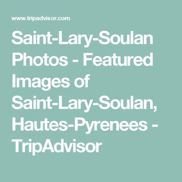 Saint-Lary-Soulan Photos - Featured Images of Saint-Lary-Soulan, Hautes-Pyrenees - TripAdvisor