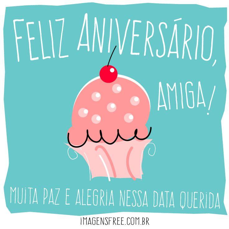 AMIGA FELIZ ANIVERSÁRIO! Torne o dia da sua amiga mais feliz enviando um cartão virtual com linda mensagem de aniversário. veja os cartões AQUI –>