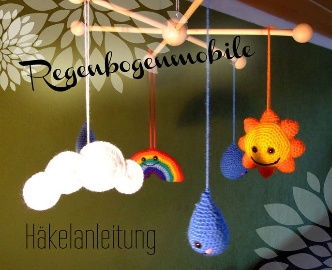 Häkelanleitung für ein Mobile mit Sonne, Wolken, Regen und Regenbogen - mambapferd