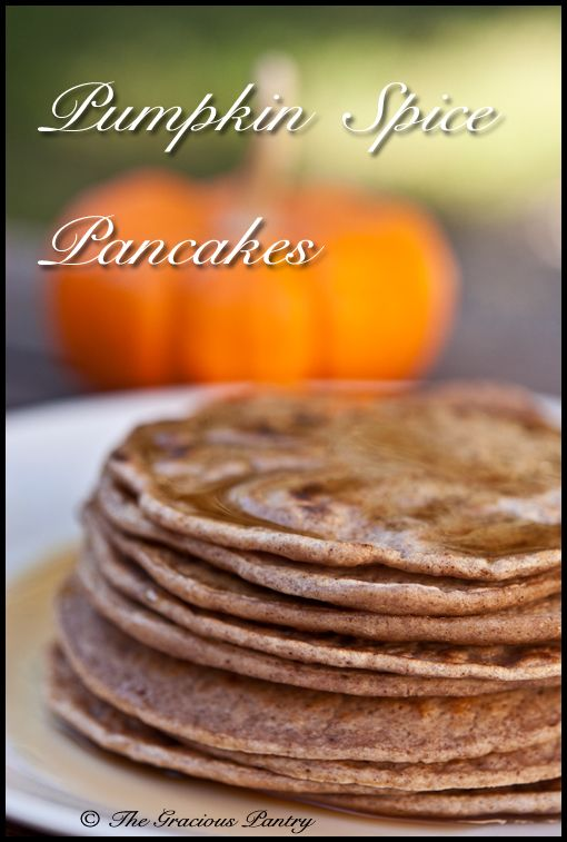 Clean Eating Pumpkin Spice Pancakes