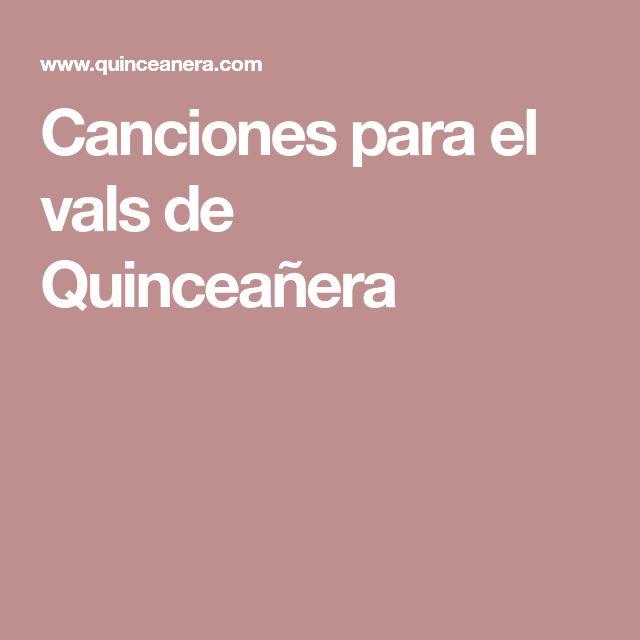 Canciones para el vals de Quinceañera