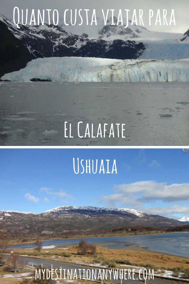 Quanto Custa ir para Ushuaia e El Calafate
