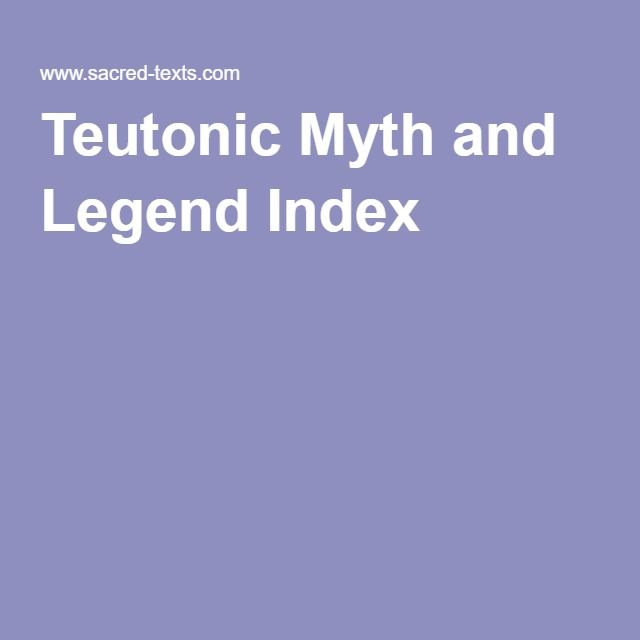 Teutonic Myth and Legend Index