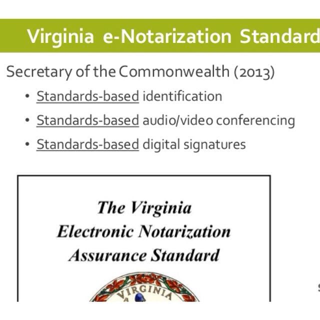 So excited!  I just completed the first step in becoming an e-notary in the state of Virginia.  I applied for and purchased my digital certificate/signature that conforms to X.509 digital certificate standards and issued and managed by a trusted root Certificate Authority as allowed by the Commonwealth.  Step 2 - apply to become an electronic notary.  https://commonwealth.virginia.gov/official-documents/notary-commissions/enotary/