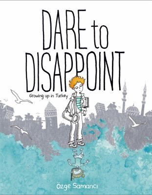 """Dare to disappoint: growing up in Turkey"", by Özge Samancı -  As a child in Izmir, Turkey in the 1980 and 90s, Ozge Samanci watched as her country struggled between its traditional religious heritage and the new secular westernized world. In Ozge's own family, she struggled to figure out the place where she belonged, too. Her older sister was a perfect student, and her dad hoped Ozge would study hard, go to good schools, and become an engineer. But Ozge was a dreamer and wanted adventure."