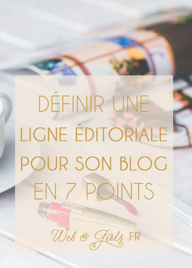 Définir une ligne éditoriale pour son #blog en 7 points