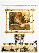 Man in the Wilderness (1971). [GP] 104 mins. Starring: Richard Harris, John Huston, Prunella Ransome, Percy Herbert, Henry Wilcoxon, Norman Rossington, Dennis Waterman and James Doohan