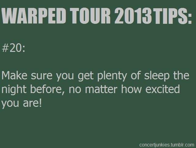 Warped tour tip #20