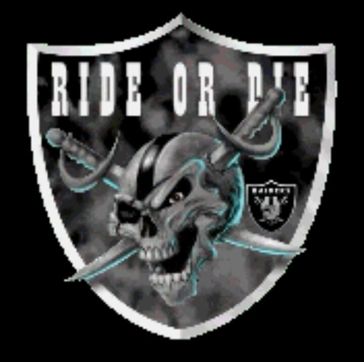 Raiders Ride Or Die Raiders Pinterest Raiders News
