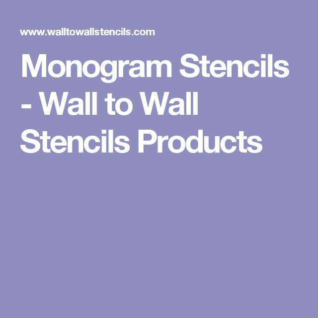 Monogram Stencils - Wall to Wall Stencils Products