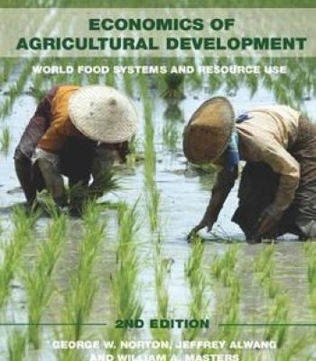 Economics Of Agricultural Development 2nd Edition PDF