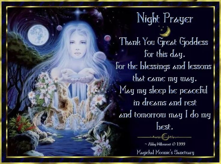 Night Prayer Wiccan Prayers And Blessings Pinterest