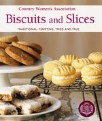 Country Women's Association Biscuits and Slices | Penguin Books Australia