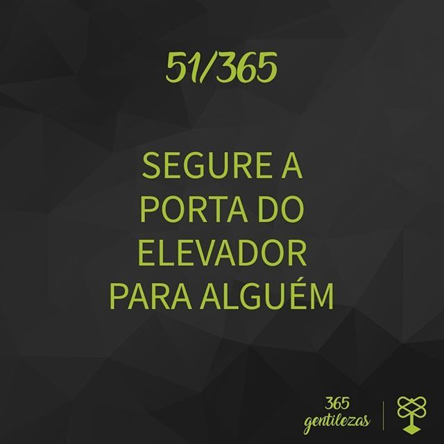 Por favor! #365Gentilezas