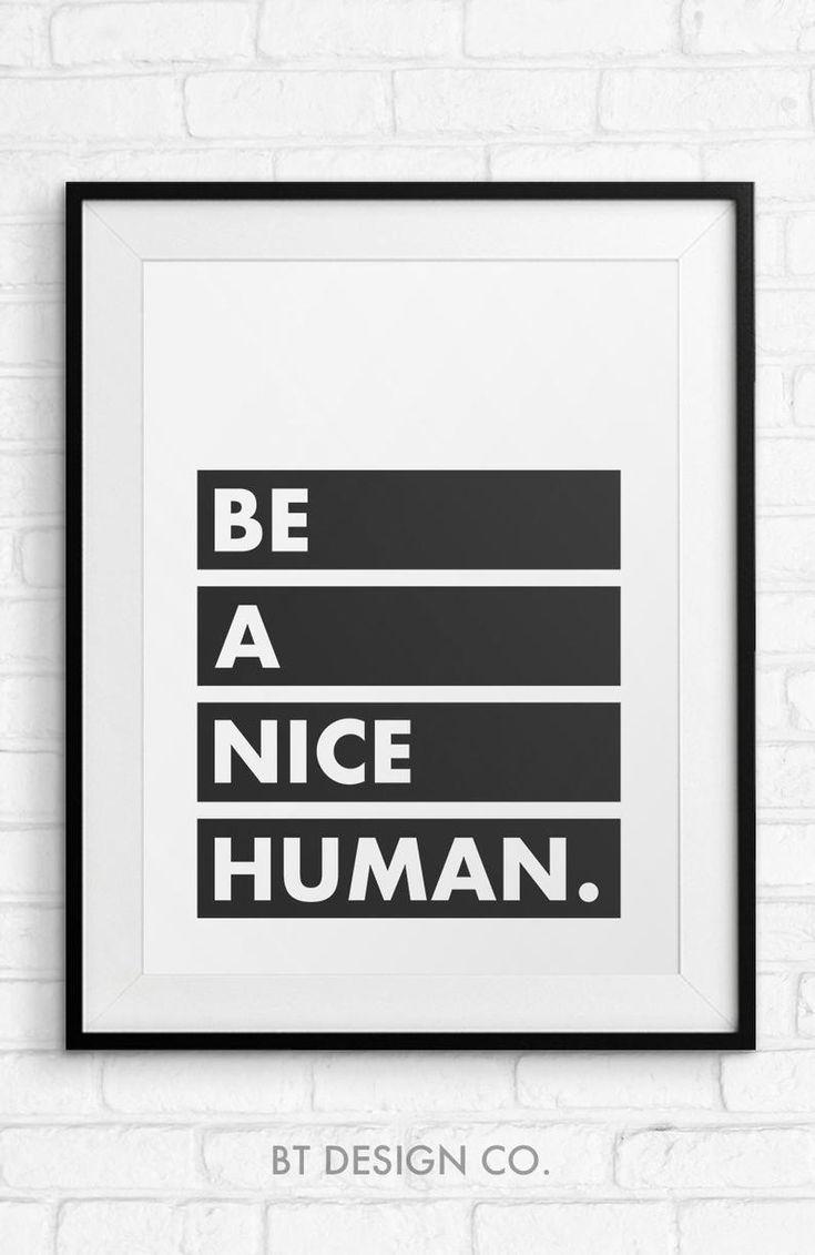 Questo Articolo Non E Disponibile Quote Prints Wall Printables Be A Nice Human