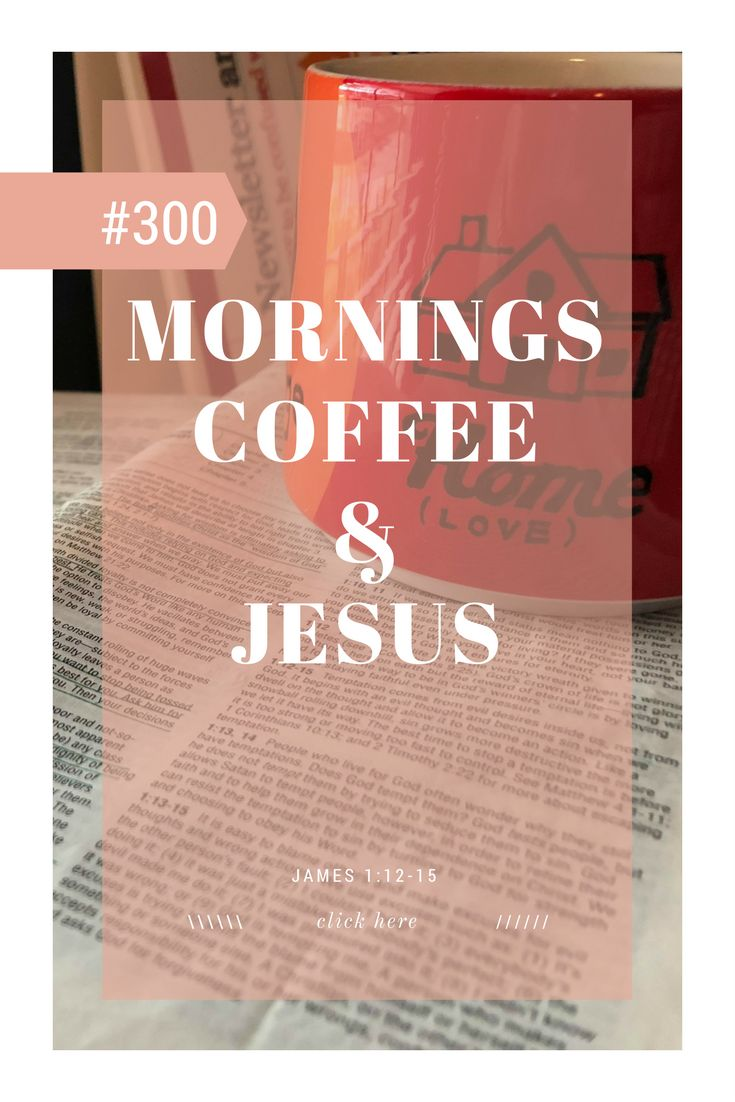 short devotions, morning devotions, devotions for men, devotions for women, christian devotions, #coffeeandjesus, #devotions, #bibledevotions, #bible, #devotionsformen, #devotionsforwomen, #ilovejesus