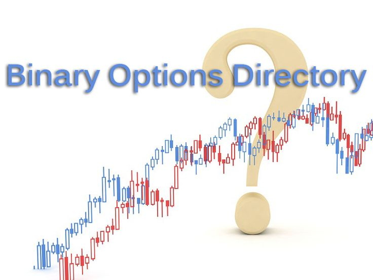 If you are searching for new Binary Options Brokers, Binary Options Trading Software, Binary Options Signal Services and other Binary Options stuff, then this is the right place for you! Here you can find everything Binary Options related! Do no longer hesitate and join us now! binaryoptionsdire... www.facebook.com/... twitter.com/... plus.google.com/...