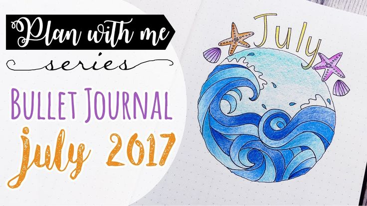 Plan with me! Bullet Journal JULY 2017 - Pianifica con me! LUGLIO 2017