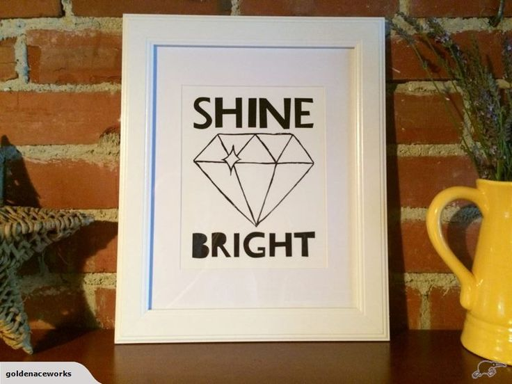 "Pimp your kid's walls with some sweet artwork. ""Shine Bright"" Quote Wall Art Print Trademe NZ SHE ACED IT LIMITED trading as Golden Ace Works."