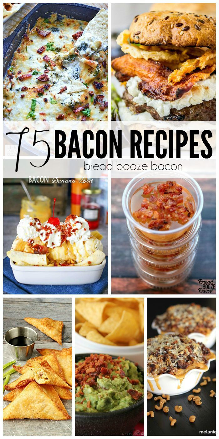 Get your drool on with me and all the other bacon freaks and these 75 Bacon…