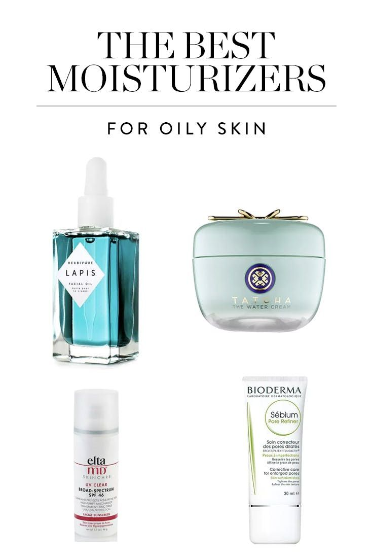 The Best Moisturizers for Oily Skin (That Won't Make You Shiny)