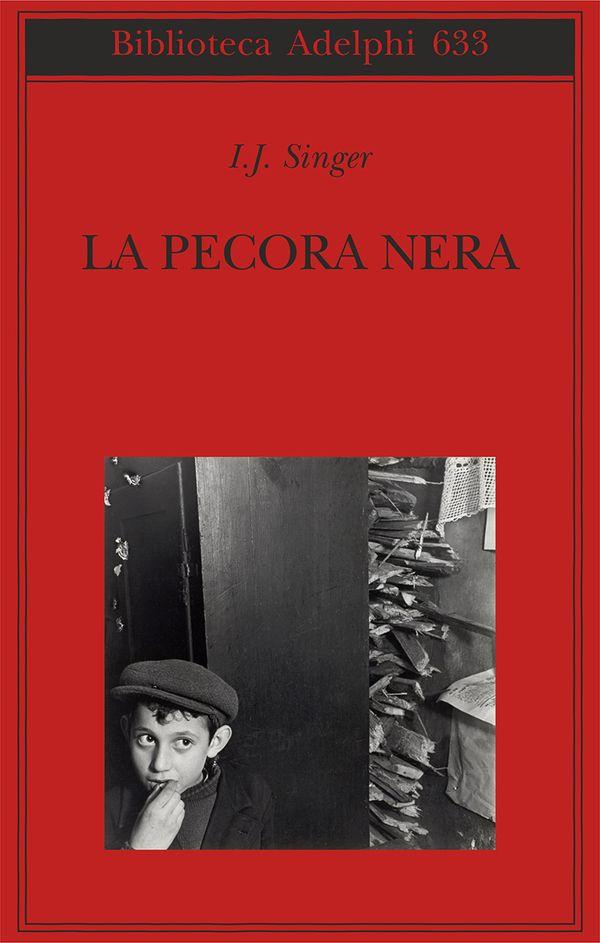 La pecora nera | I.J. Singer - Adelphi Edizioni