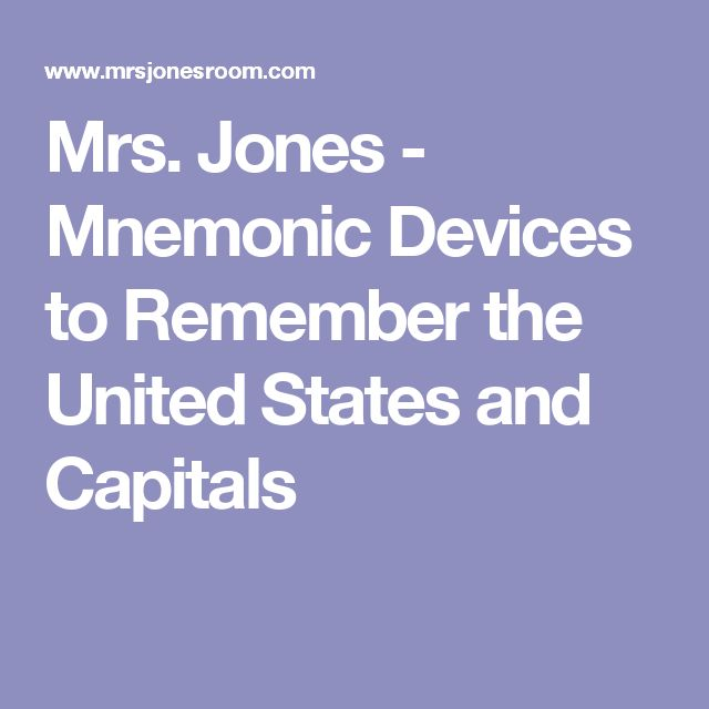 Mrs Jones Mnemonic Devices To Remember The United States And Capitals