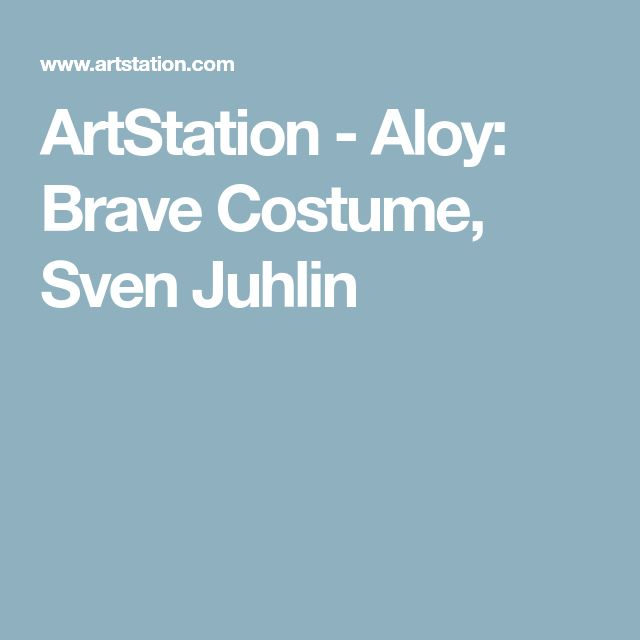 ArtStation - Aloy: Brave Costume, Sven Juhlin