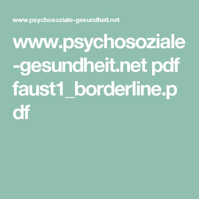 www.psychosoziale-gesundheit.net pdf faust1_borderline.pdf