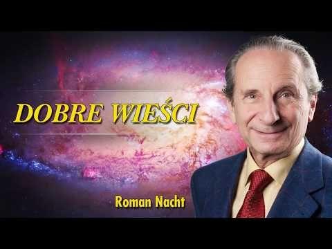 Dobre Wieści - Roman Nacht - Stare przemija... - 10.07.2017 - YouTube