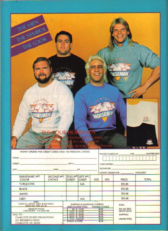Four Horsemen sweat shirts ad from back of pro wrestling mag Inside Wrestling. Ric Flair, Arn Anderson, Tully Blanchard and Lex Luger.