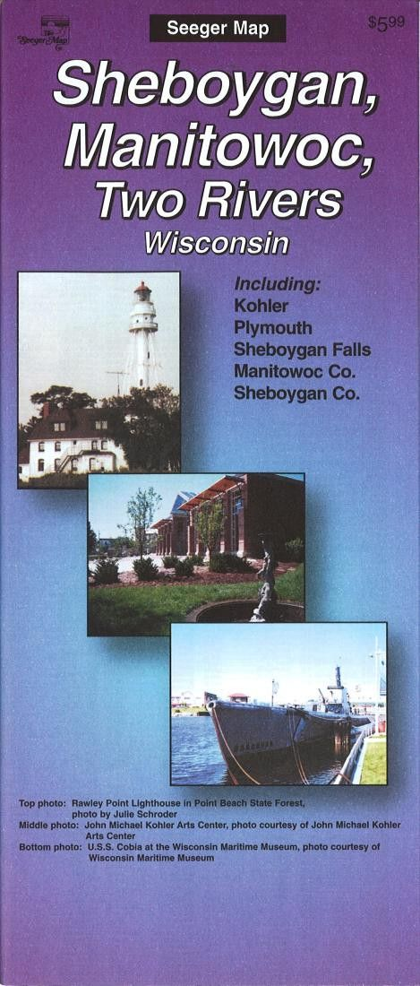 Sheboygan, Manitowoc and Two Rivers, Wisconsin by The Seeger Map Company Inc.