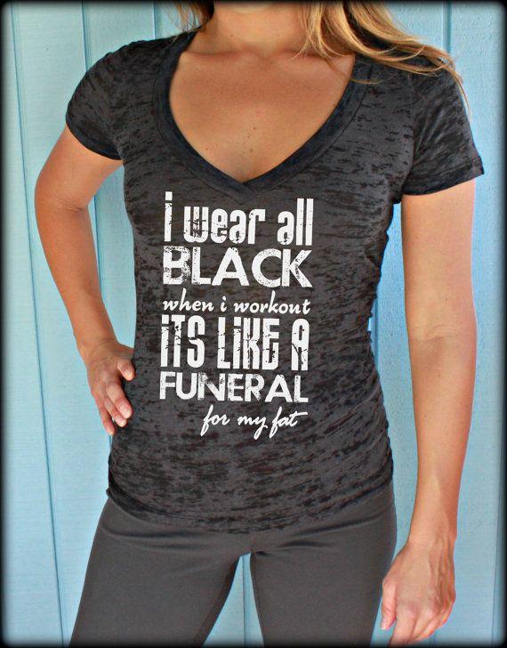 Womens Burnout Workout T Shirt. I Wear All Black by BraveAngelShop