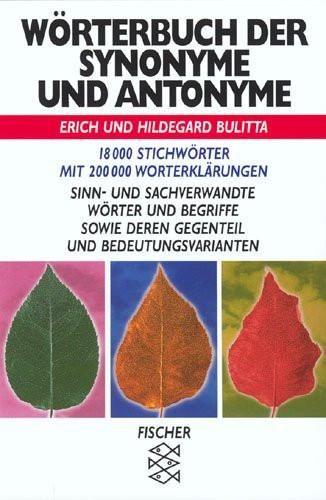 Worterbuch Der Synonyme Und Antonyme (German Edition)