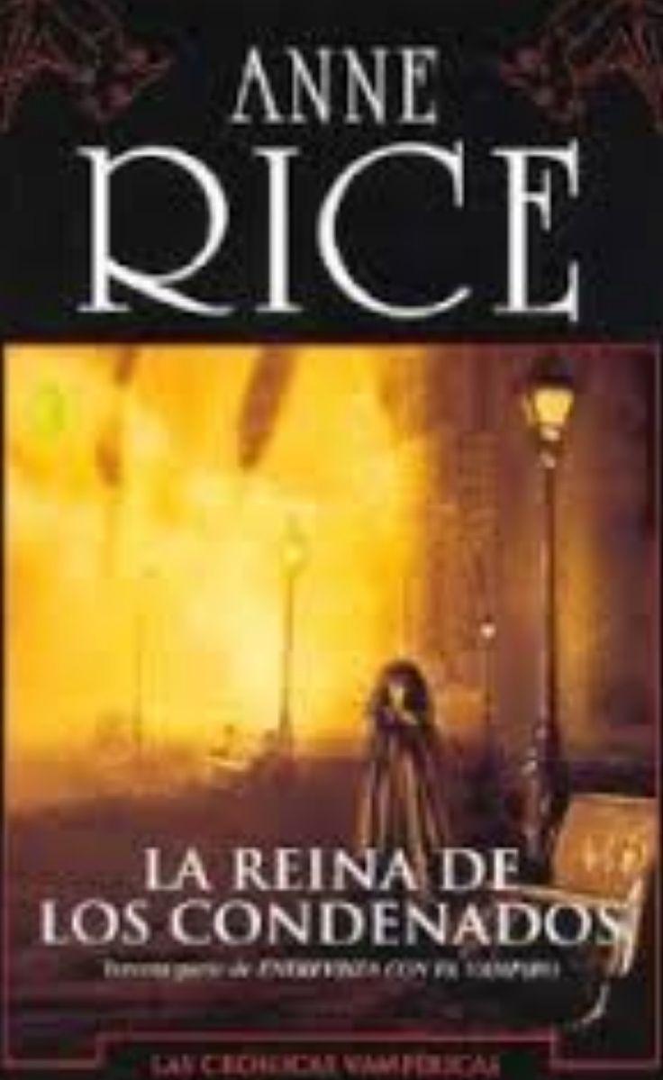 La reina de los condenados. Anne Rice.