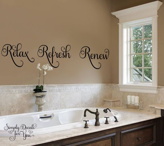 Relax Refresh Renew Bathroom Vinyl Wall Decal Is Made With A Premium Font  And Will Add