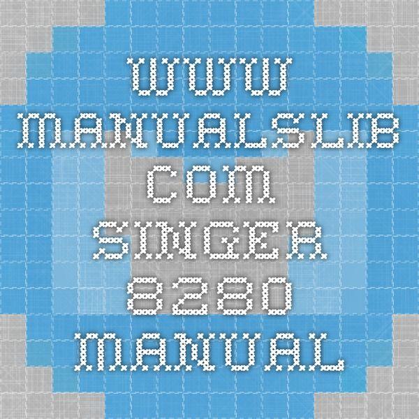 www.manualslib.com Singer 8280 manual