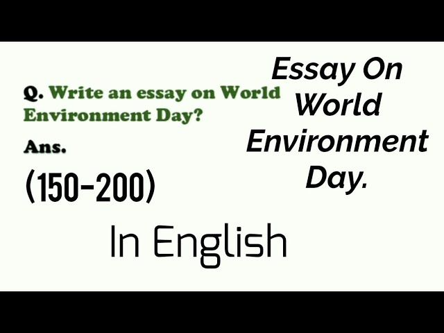 Essay On World Environment Day In English 2021 Writing