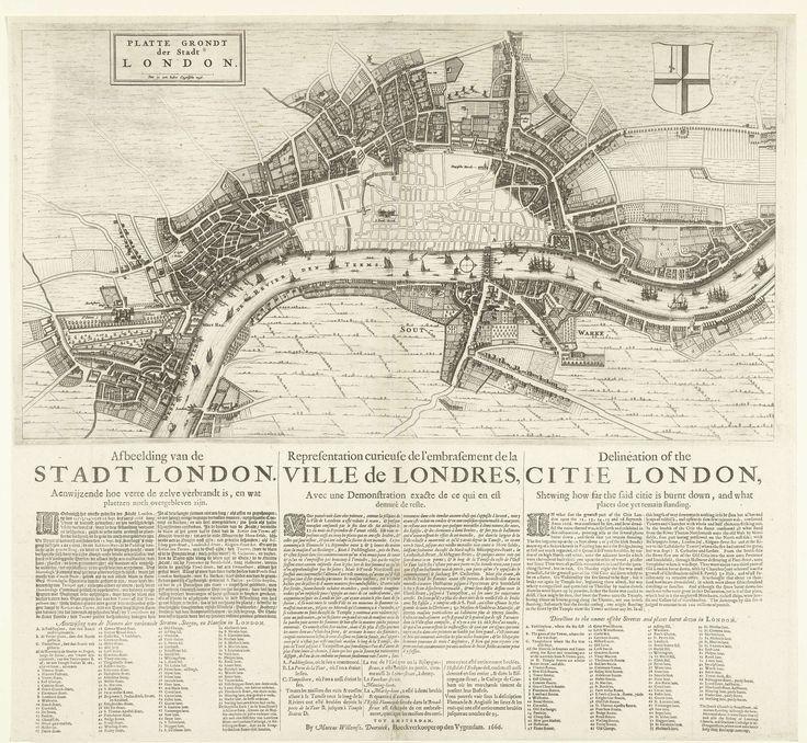 Anonymous   Plattegrond van Londen na de grote brand van 1666, Anonymous, Marcus Willemsz. Doornick, 1666   Plattegrond van Londen waarop is aangegeven het deel van de stad dat verwoest is tijdens de grote brand van 12-15 september 1666. Onderaan teksten in 2 kolommen in het Nederlands, 2 kolommen in het Frans en 2 kolommen in het Engels met een beschrijving van de gebeurtenissen en een lijst van de verbrande straten en plaatsen binnen Londen.