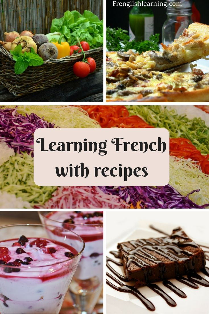 Ways to learn and practice French by following recipes